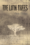 The Lion Trees, Part 1: Unraveling