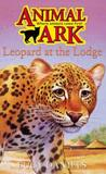 Leopard at the Lodge (Animal Ark, #44)