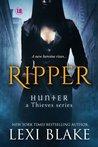 Ripper (Hunter, #1; Thieves, #6)