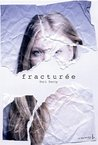 Fracturée by Teri Terry