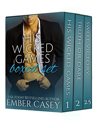 His Wicked Games Boxed Set A Cunningham Family Bundle (His Wicked Games, #1-2.5) by Ember Casey