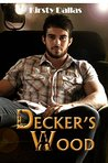 Decker's Wood (Kink Harder Presents, #1)