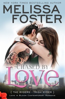 Chased by Love: Trish Ryder (The Ryders #3; Love in Bloom #40)