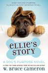 Ellie's Story (A Dog's Purpose)