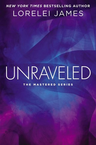 Book Review: Lorelei James' Unraveled