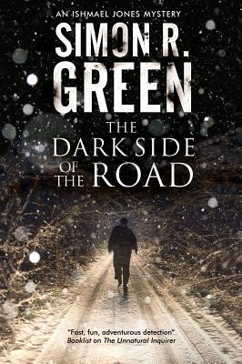 Book Review: Simon R. Green's The Dark Side of the Road