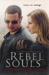 Rebel Souls (Saints & Sinners, #1)