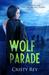 Wolf Parade (Incarnate, #3)
