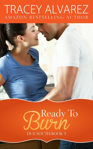Ready to Burn (Due South, #3)