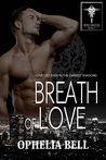 Breath of Love (Rising Dragons, #5)