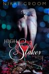 High Stakes (The Kingdom, #2)