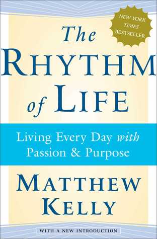 The Rhythm of Life by Matthew Kelly thumbnail