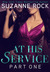 At His Service: Part 1 (Pla...