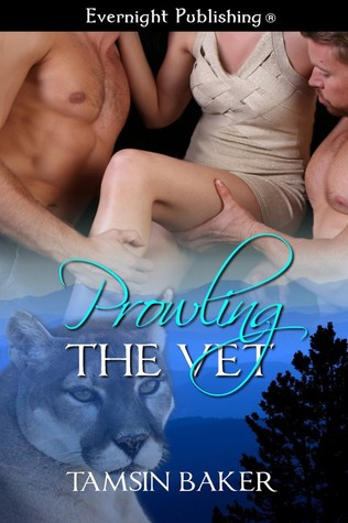 Prowling The Vet (Perfect Pairs #1) by Tamsin Baker