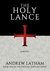 The Holy Lance (The English...