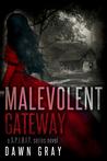 Malevolent Gateway