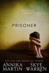 Prisoner by Annika Martin