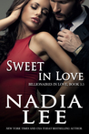 Sweet in Love by Nadia Lee