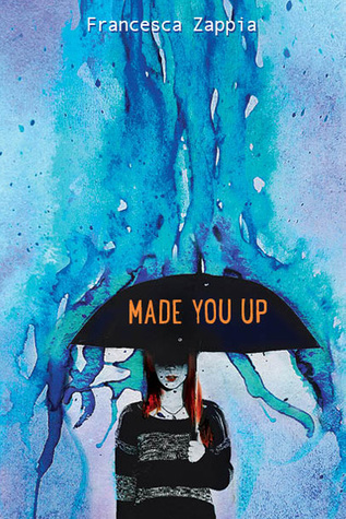 Review: 5 stars to Made You Up by Francesca Zappia