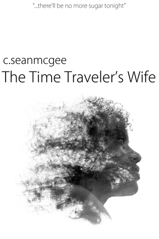 The Time Traveler's Wife by Audrey Niffenegger (Guest Review)