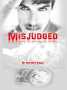 Misjudged by Kathryn Kelly