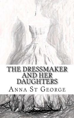 The Dressmaker and Her Daughters