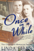 Once in a While by Linda Ellen