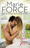 And I Love Her by Marie Force