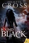 Bound in Black (The Vessel Trilogy, #3)