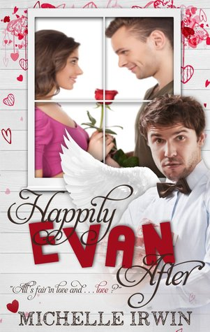 Happily Evan After (Fall for You, #1) by Michelle Irwin