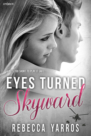 {Review} Eyes Turned Skyward by Rebecca Yarros