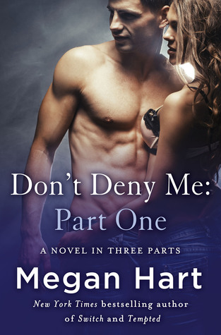 {Review} Don't Deny Me, Part Two by Megan Hart