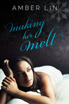 Making Her Melt (Dearling, Texas, #1.5)
