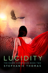 Lucidity (The Raven Chronicles, #2)
