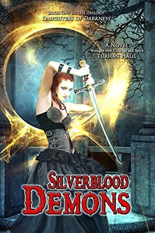 Silverblood Demons (Daughters of Darkness #1)