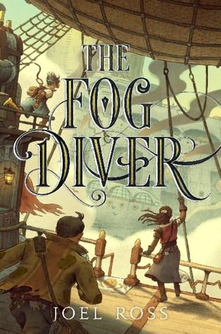 The Fog Diver (The Fog Diver, #1)