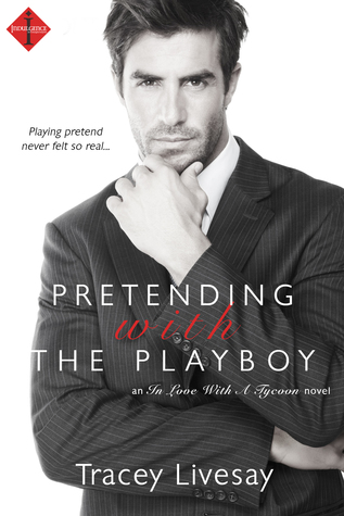 {Review} Pretending with the Playboy by Tracey Livesay