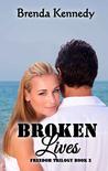 Broken Lives (Freedom Trilogy #2)
