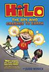 The Boy Who Crashed to Earth (HiLo #1)