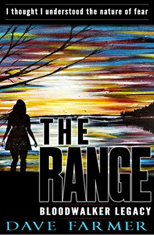 The Range (Bloodwalker Legacy Book 1)