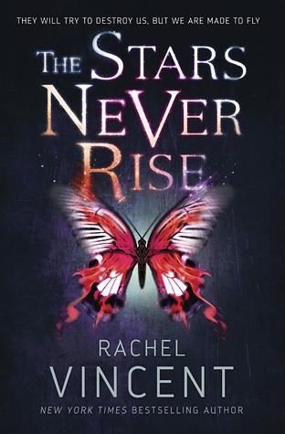 The Stars Never Rise by Rachel Vincent thumbnail