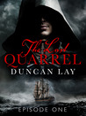 The Last Quarrel: Episode 1 (The Arbalester Trilogy, #1)