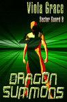 Dragon Summons (Sector Guard, #8)