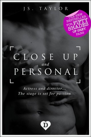 Close Up and Personal (Spotlight, #1) by J.S. Taylor