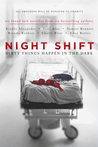 Night Shift: Dirty Things Happen in the Dark