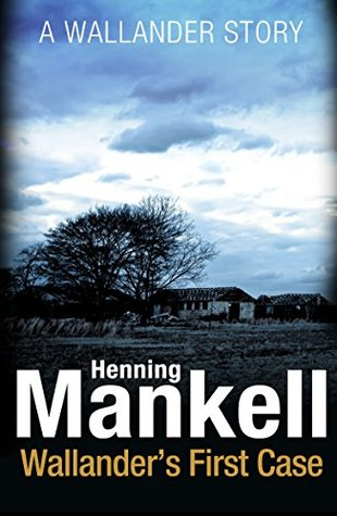 Wallander's First Case (Kindle Single)