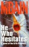 He Who Hesitates (87th Precinct, #19)