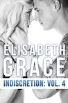 Indiscretion: Volume Four (Indiscretion, #4)