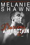 Daring Attraction