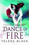 Dance of Fire by Yelena Black